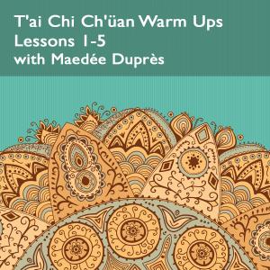 T'ai Chi Ch'üan Warm Ups